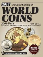 2018 Standard Catalog of World Coins, 2001-Date by Tracy Schmidt