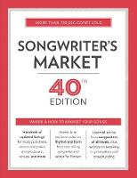 Songwriter's Market Where & How to Market Your Songs by Cris Freese