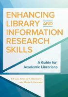 Enhancing Library and Information Research Skills A Guide for Academic Librarians by Lili Luo, Marie Kennedy, Kristine R. Brancolini
