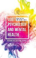 LGBT Psychology and Mental Health Emerging Research and Advances by Richard Ruth
