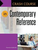 Crash Course in Contemporary Reference by Francisca Goldsmith