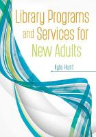 Library Programs and Services for New Adults by Kyla Hunt