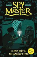 Spy Master: Silent Enemy and The Walk of Death Books 5 and 6 by Jan Burchett, Sara Vogler
