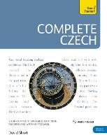 Complete Czech Beginner to Intermediate Course (Book and audio support) by David Short