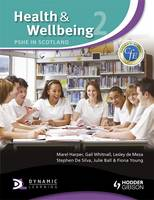 Health and Wellbeing 2: PSHE in Scotland by Marel Harper, Gail Whitnall, Lesley De Meza, Stephen De Silva