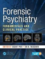 Forensic Psychiatry Fundamentals and Clinical Practice by Basant K. Puri