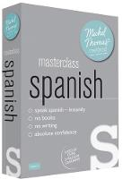 Masterclass Spanish (Learn Spanish with the Michel Thomas Method) by Michel Thomas