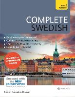 Complete Swedish Beginner to Intermediate Course (Book and audio support) by Anneli Haake