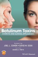 Botulinum Toxins Cosmetic and Clinical Applications by Joel L. Cohen