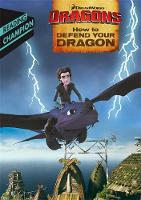 How to Defend Your Dragon by How to Train Your Dragon TV