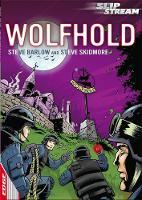EDGE: Slipstream Short Fiction Level 1: Wolfhold by Steve Skidmore, Steve Barlow
