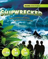 Science Adventures: Shipwrecked! - Explore floating and sinking and use science to survive by Richard Spilsbury, Louise Spilsbury