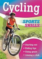 Sports Skills: Cycling by Paul Mason
