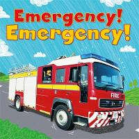 Digger and Friends: Emergency! Emergency! by Amelia Marshall
