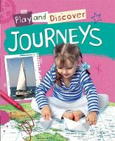 Play and Discover: Journeys by Caryn Jenner