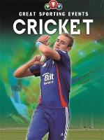 Great Sporting Events: Cricket by Clive Gifford