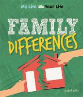 My Life, Your Life: Family Differences by Honor Head
