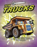 Cool Machines: Ten Trucks by Chris Oxlade