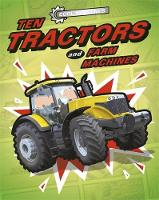 Cool Machines: Ten Tractors and Farm Machines by J. P. Percy