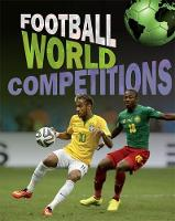 Football World: Cup Competitions by James Nixon