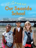 A Walk From Our Seaside School by Deborah Chancellor