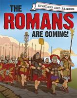 Invaders and Raiders: The Romans are coming! by Paul Mason