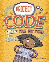 Project Code: Create Your Own Story with Scratch by Kevin Wood