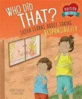 British Values: Who Did That? Sasha Learns About Taking Responsibility by Deborah Chancellor