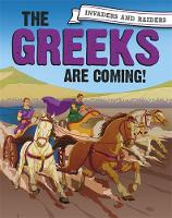 Invaders and Raiders: The Greeks are coming! by Paul Mason