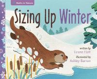 Maths in Nature: Sizing Up Winter by Lizann Flatt