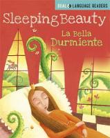 Dual Language Readers: Sleeping Beauty: Bella Durmiente by Anne Walter
