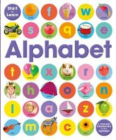Start To Learn: Alphabet by Toby Reynolds, Paul Calver