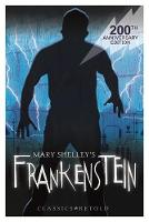 EDGE: Classics Retold: Frankenstein by Mary Shelley