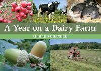 A Year on a Dairy Farm by Richard Cornock