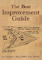 The Boat Improvement Guide by Ian Nicolson