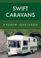 Swift Caravans by Andrew Jenkinson