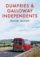 Dumfries & Galloway Independents by David Devoy