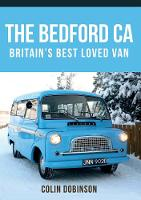 The Bedford CA Britain's Best Loved Van by Colin Dobinson