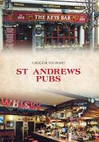 St Andrews Pubs by Gregor Stewart
