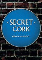 Secret Cork by Kieran McCarthy