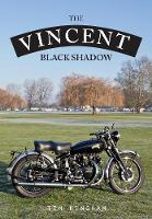The Vincent Black Shadow by Timothy Kingham