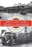 Midland Red Single-Deckers by David Harvey