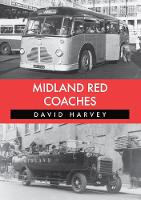 Midland Red Coaches by David Harvey