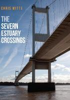 The Severn Estuary Crossings by Chris Witts