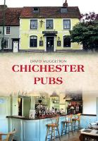 Chichester Pubs by David Muggleton