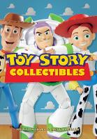 Toy Story Collectibles by Holly MacNabb, Matt MacNabb