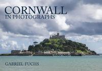 Cornwall in Photographs by Gabriel Fuchs