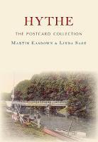 Hythe The Postcard Collection by Martin Easdown, Linda Sage