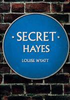 Secret Hayes by Louise Wyatt