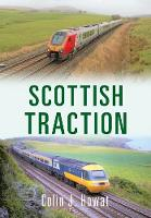 Scottish Traction by Colin J. Howat